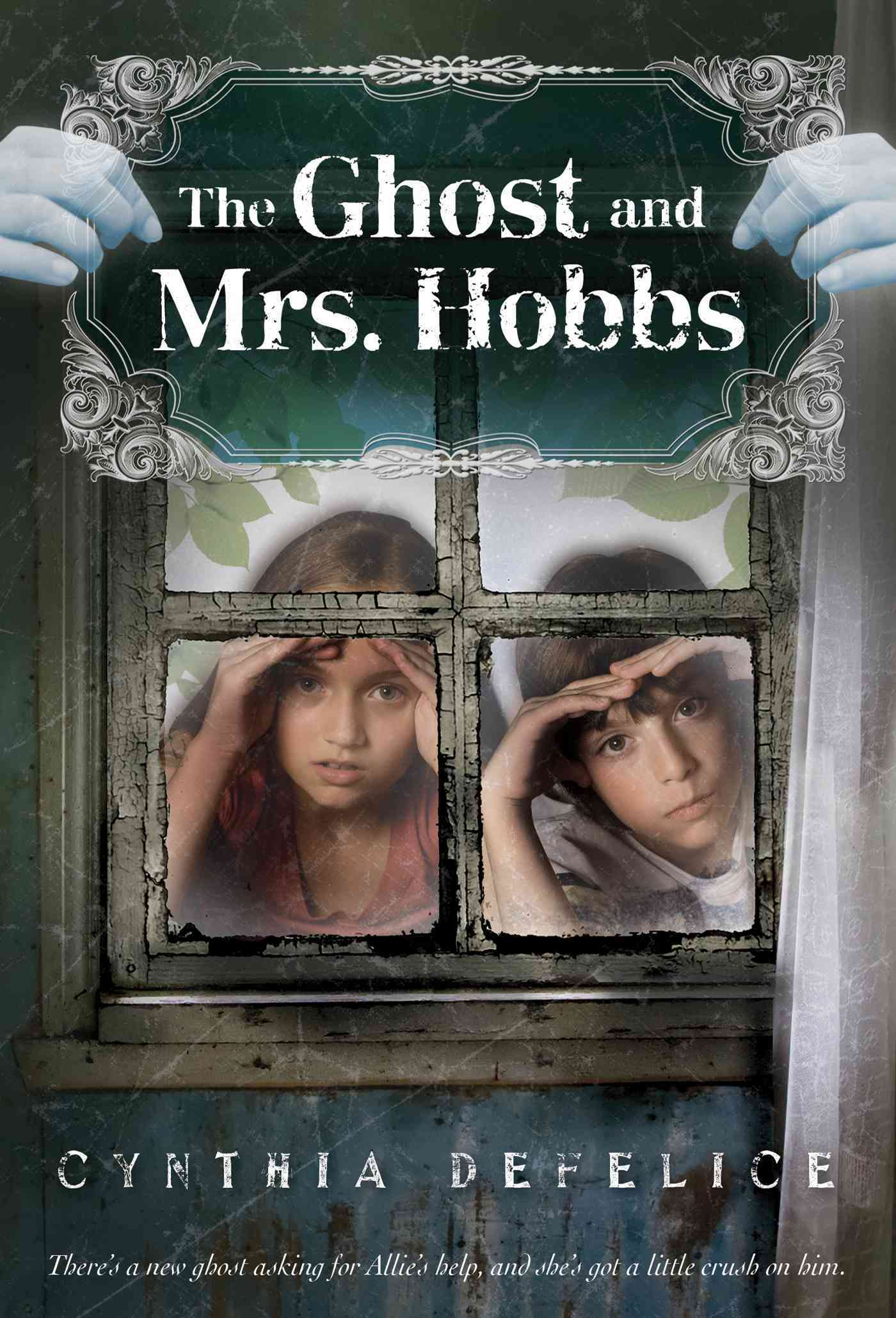 The Ghost and Mrs. Hobbs By DeFelice, Cynthia C.